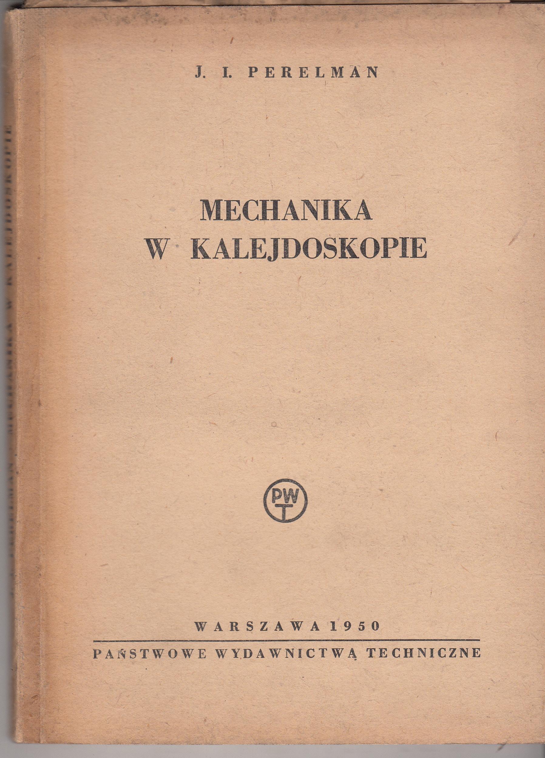 Mechanika w kalejdoskopie Perelman