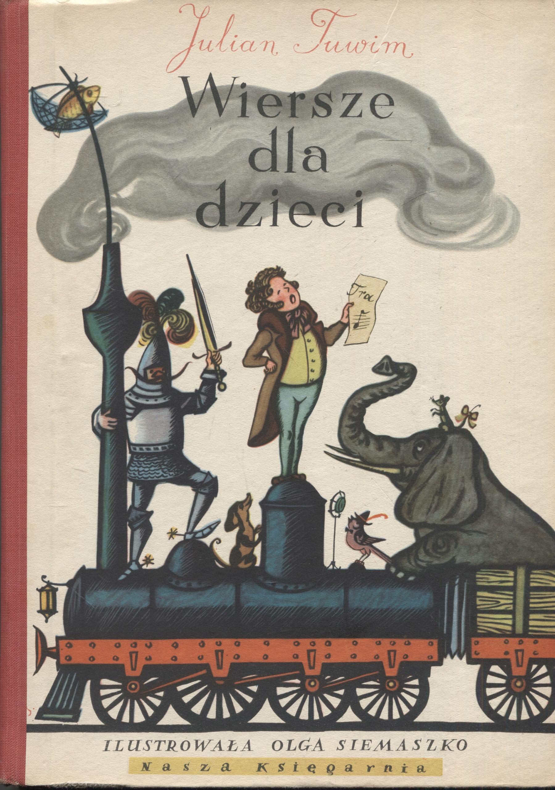 Wiersze Dla Dzieci Tuwim Il Siemaszko 1955 R
