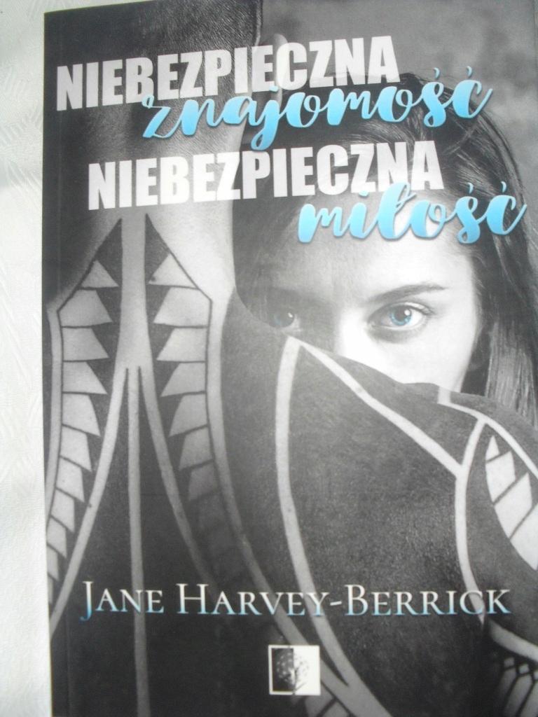 JANE HARVEY - BERRICK - NIEBEZPIECZNA ZNAJOMOŚĆ.