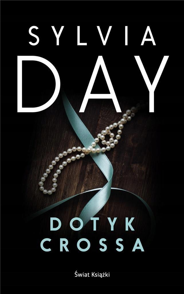 DOTYK CROSSA, SYLVIA DAY