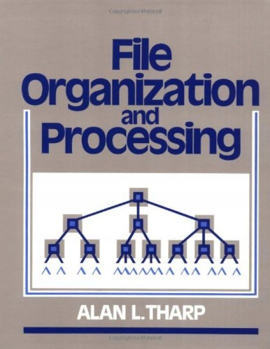 Alan L. Tharp File Organization & Processing
