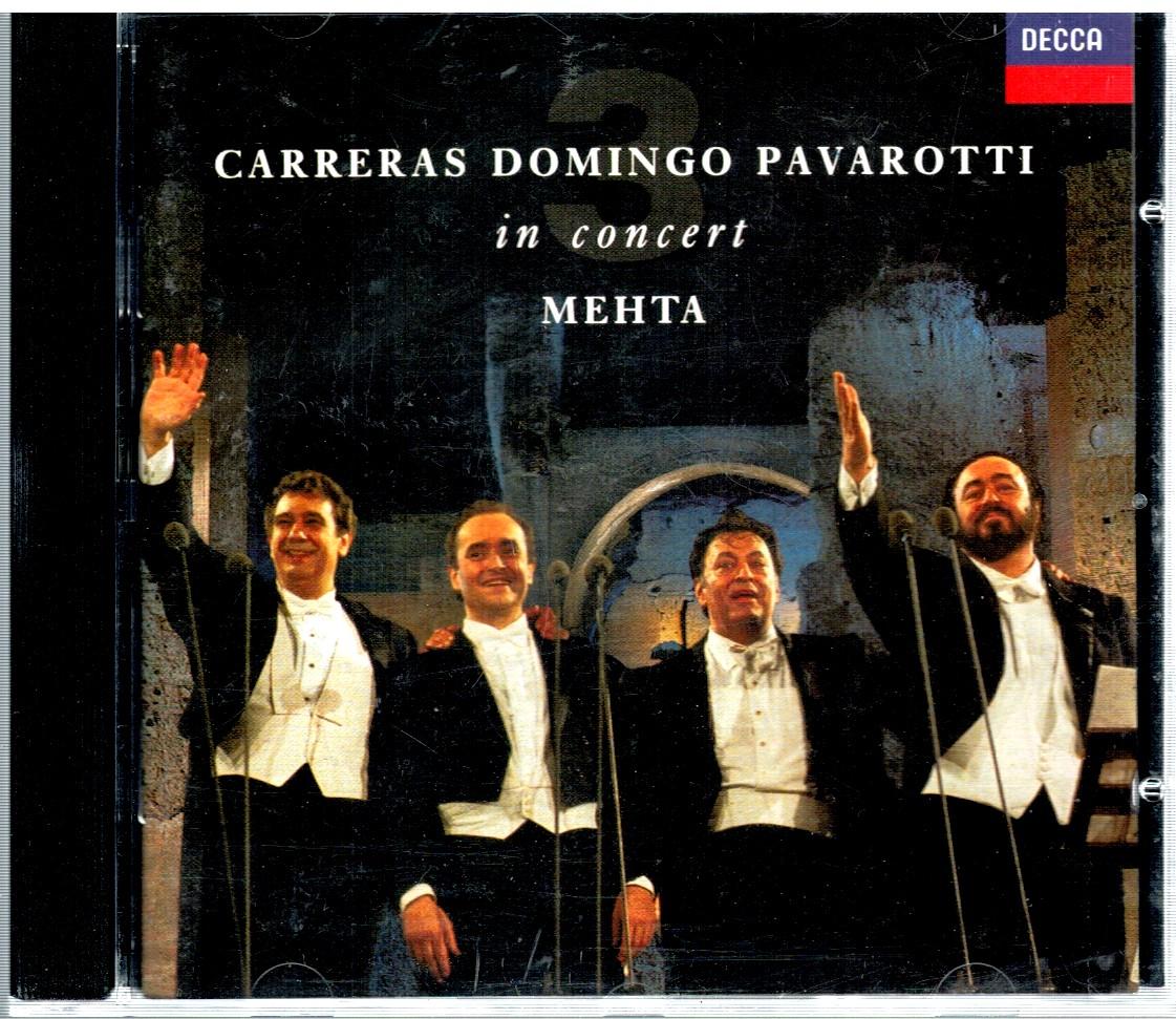 CARRERAS DOMINGO PAVAROTTI IN CONCERT MEHTA CD