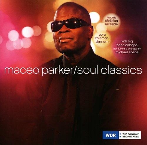 CD Parker, Maceo - Soul Classics