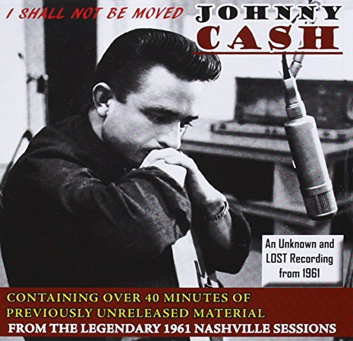 CD Cash, Johnny - I Shall Not Be Moved