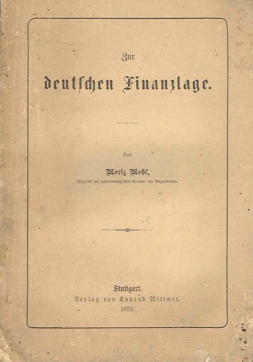== MOHL Zur deutschen Finanzlage FINANSE 1878 ==