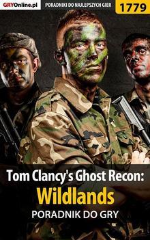 Tom Clancy's Ghost Recon: Wildlands - poradni