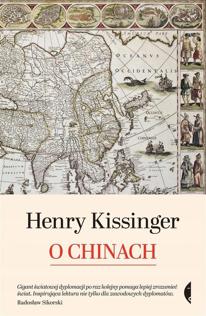 O CHINACH, HENRY KISSINGER, MAGDALENA KOMOROWSKA