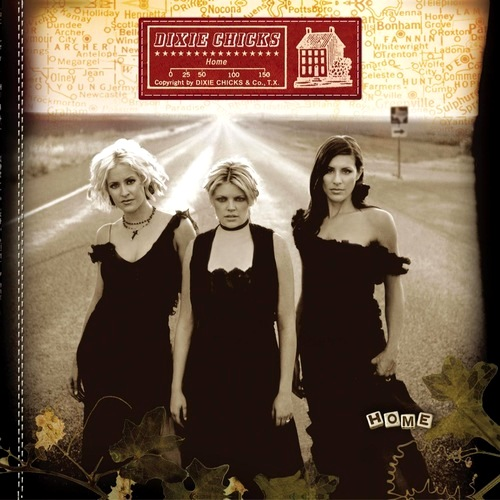 DIXIE CHICKS Home NIESZABLONOWE COUNTRY Americana