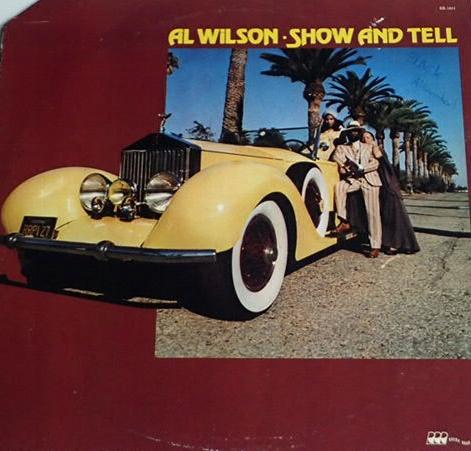 Al Wilson - Show And Tell (Lp U.S.A.1Press) FUNK !
