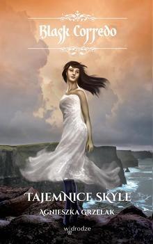 Tajemnice Skyle, t. IV /seria Blask Corredo/ E