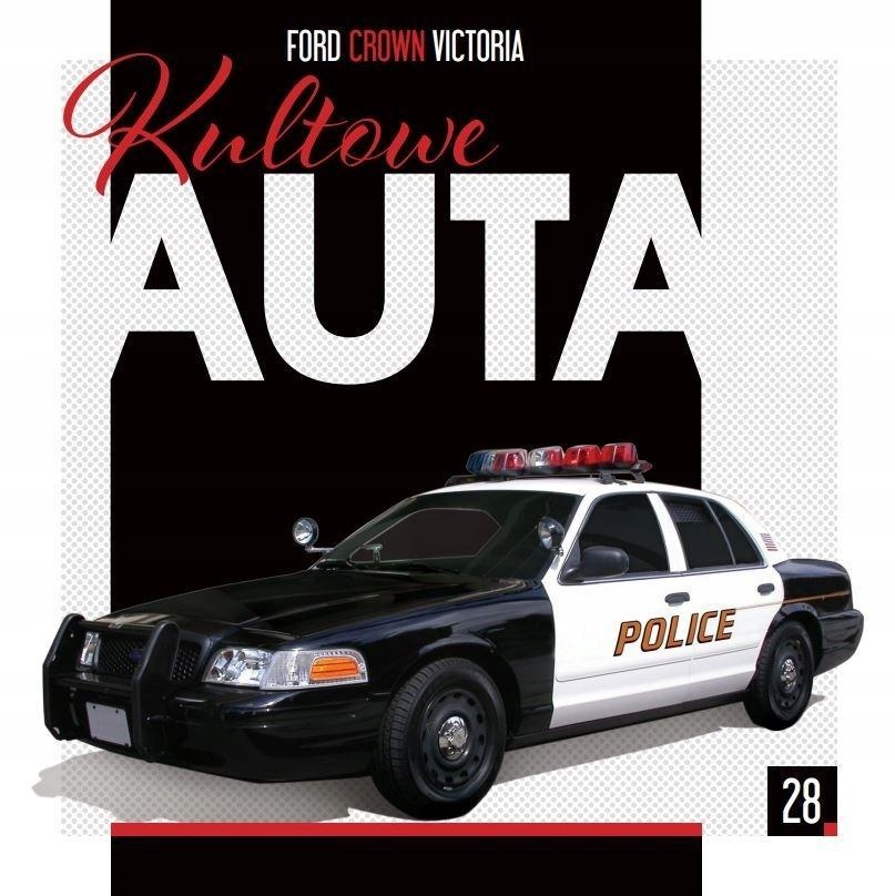 KULTOWE AUTA T.28 FORD CROWN VICTORIA