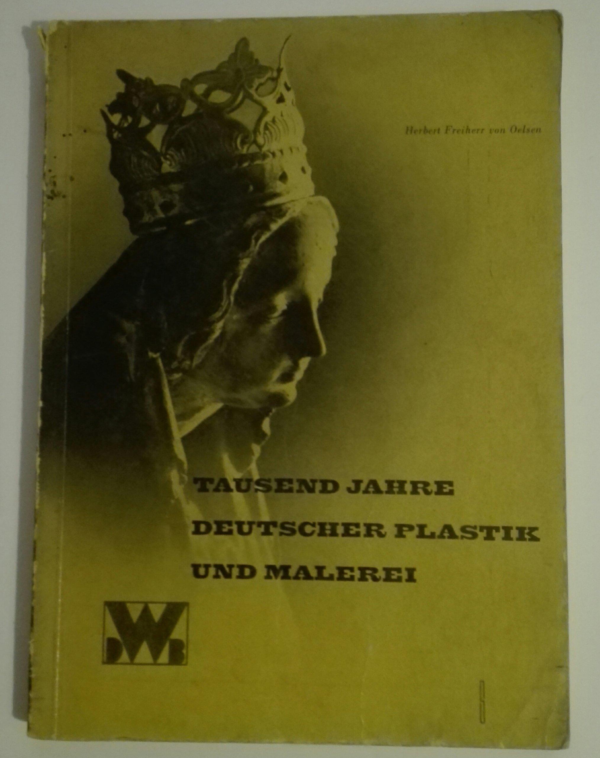 Tausend Jahre Deutscher Plastik und Malerei 1934