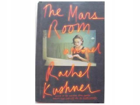 The mars room a novel - Rachel Kushner
