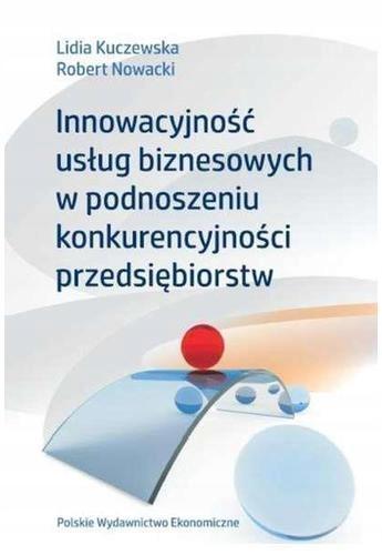 Kuczewska Innowacyjność usług biznesowych w