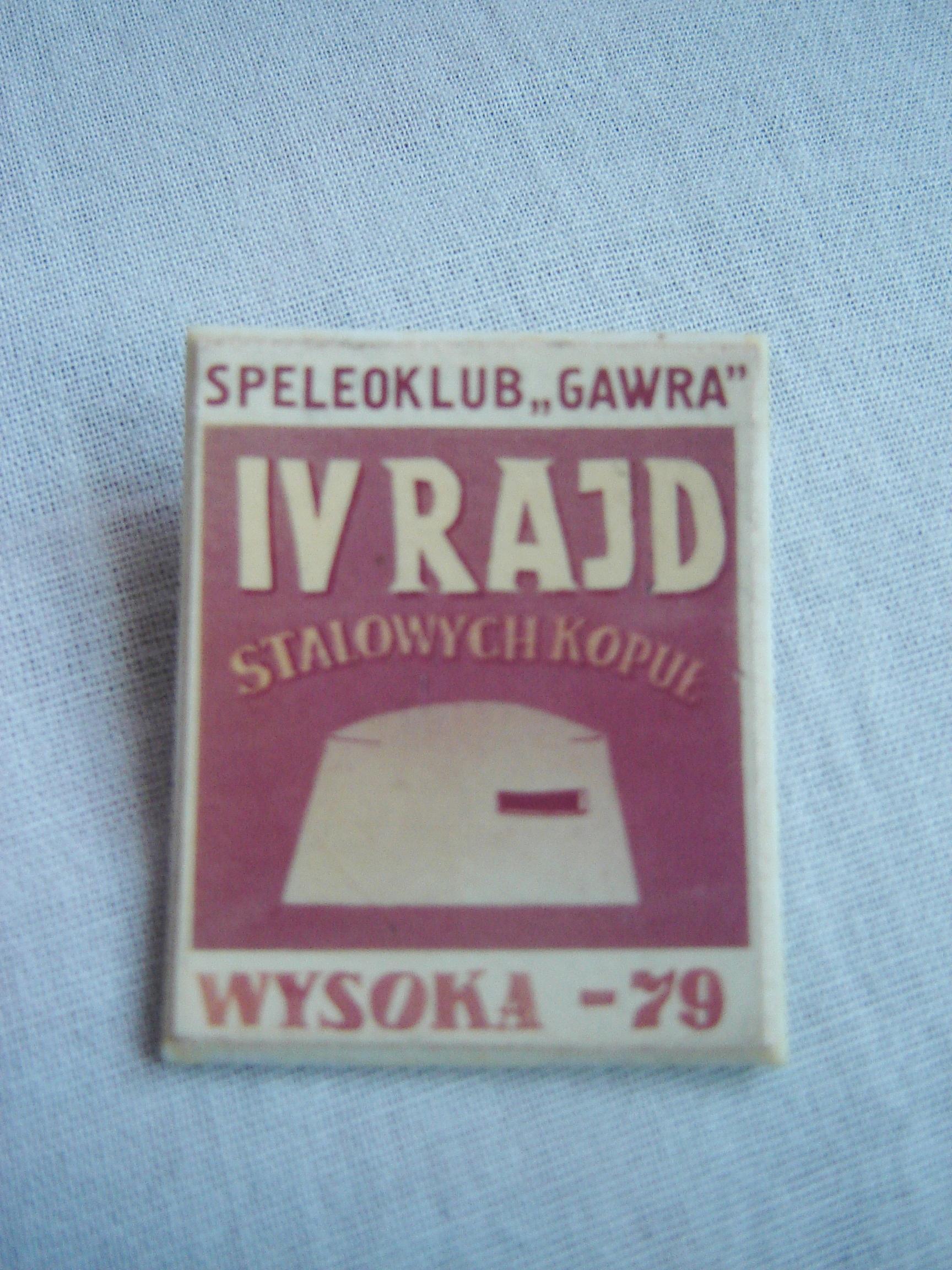 IV RAJD STALOWYCH KOPUŁ WYSOKA '79 SPALEOKLUB