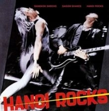 Hanoi Rocks - Bangkok Shocks, Saigon Shakes Vinyl