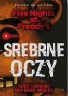 SREBRNE OCZY.FIVE NIGHTS AT FREDDY'S