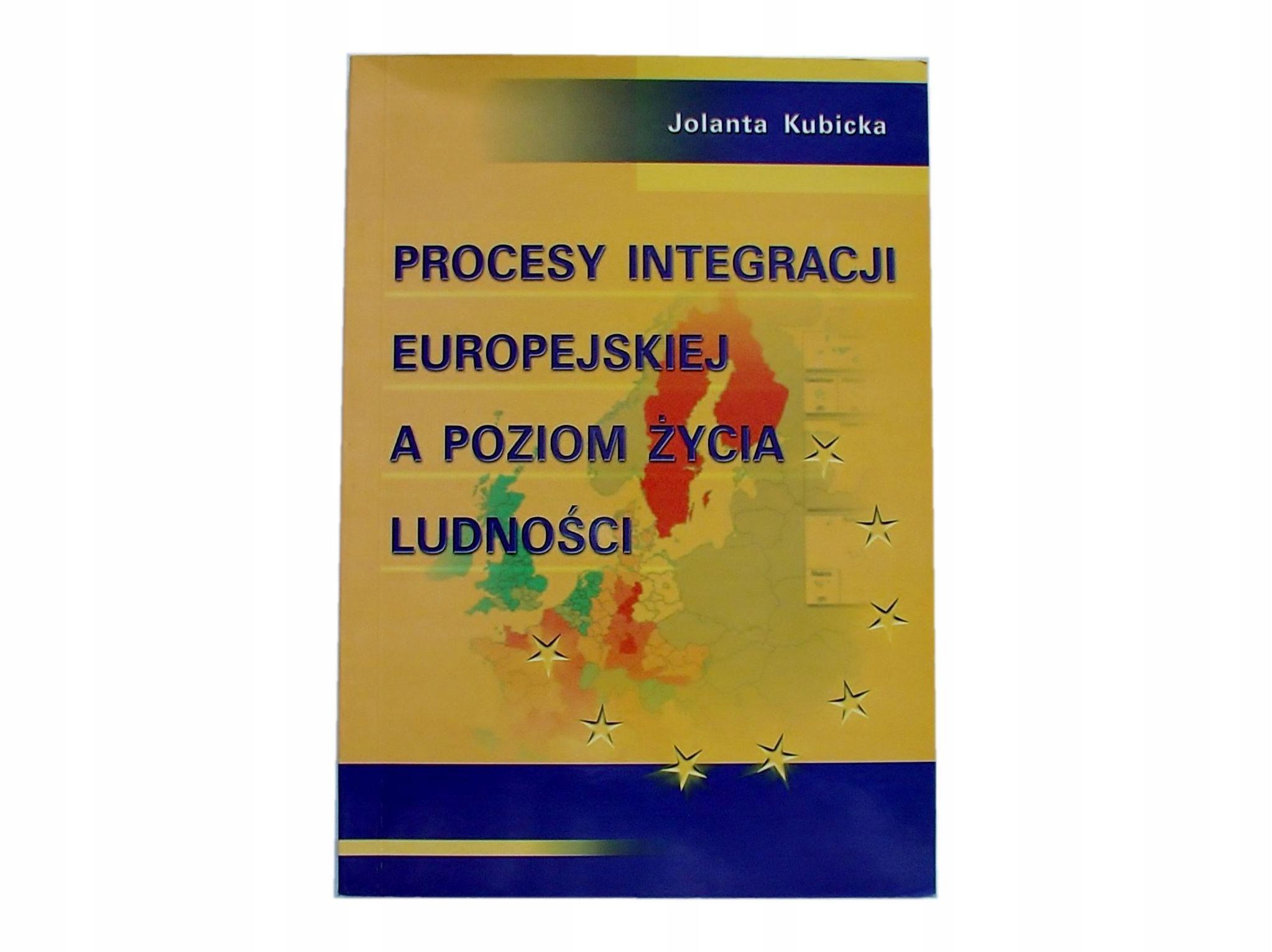 PROCESY INTEGRACJI EUROPEJSKIEJ A POZIOM ŻYCIA