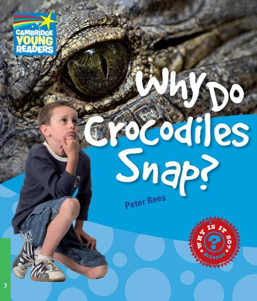 Why Do Crocodiles Snap? 3 Factbook Peter Rees