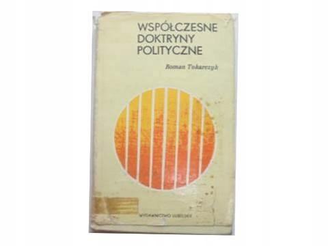 Współczesne doktryny polityczne - R. Tokarczyk 24h