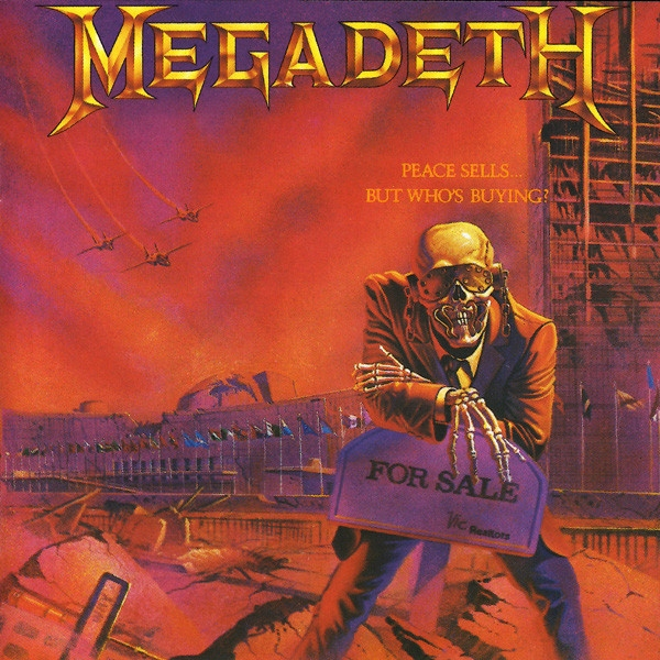 Megadeth Peace Sells... But Who's Buying? NOWA