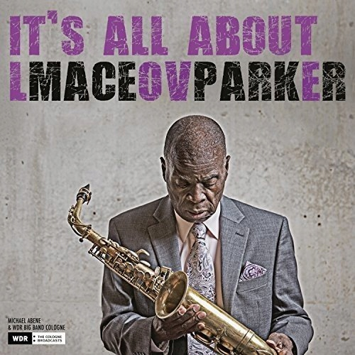 CD Parker, Maceo - It`s All About Love