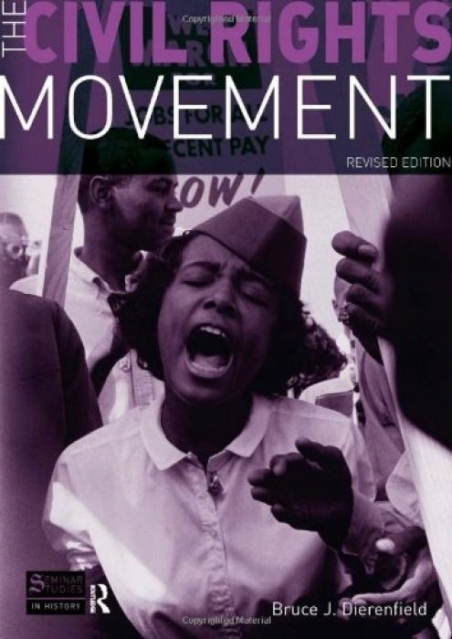 Bruce J. Dierenfield The Civil Rights Movement Rev