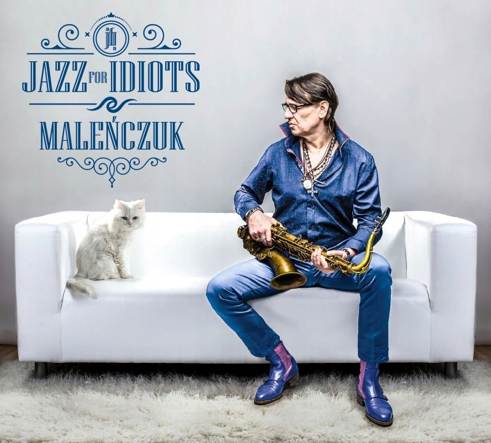 MALEŃCZUK Jazz For Idiots JAZZ NOT FOR IDIOTS 24h