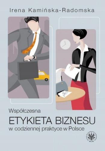 Współczesna etykieta biznesu w codziennej prakt...
