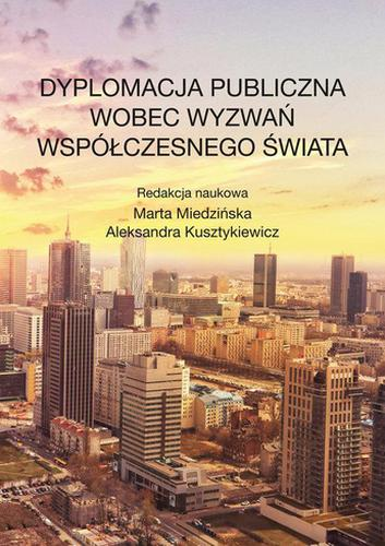 Dyplomacja publiczna wobec wyzwań