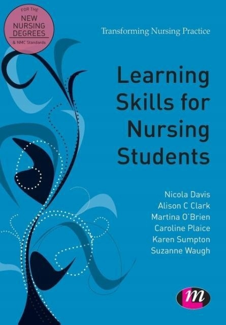 Learning Skills for Nursing Students NICOLA DAVIS