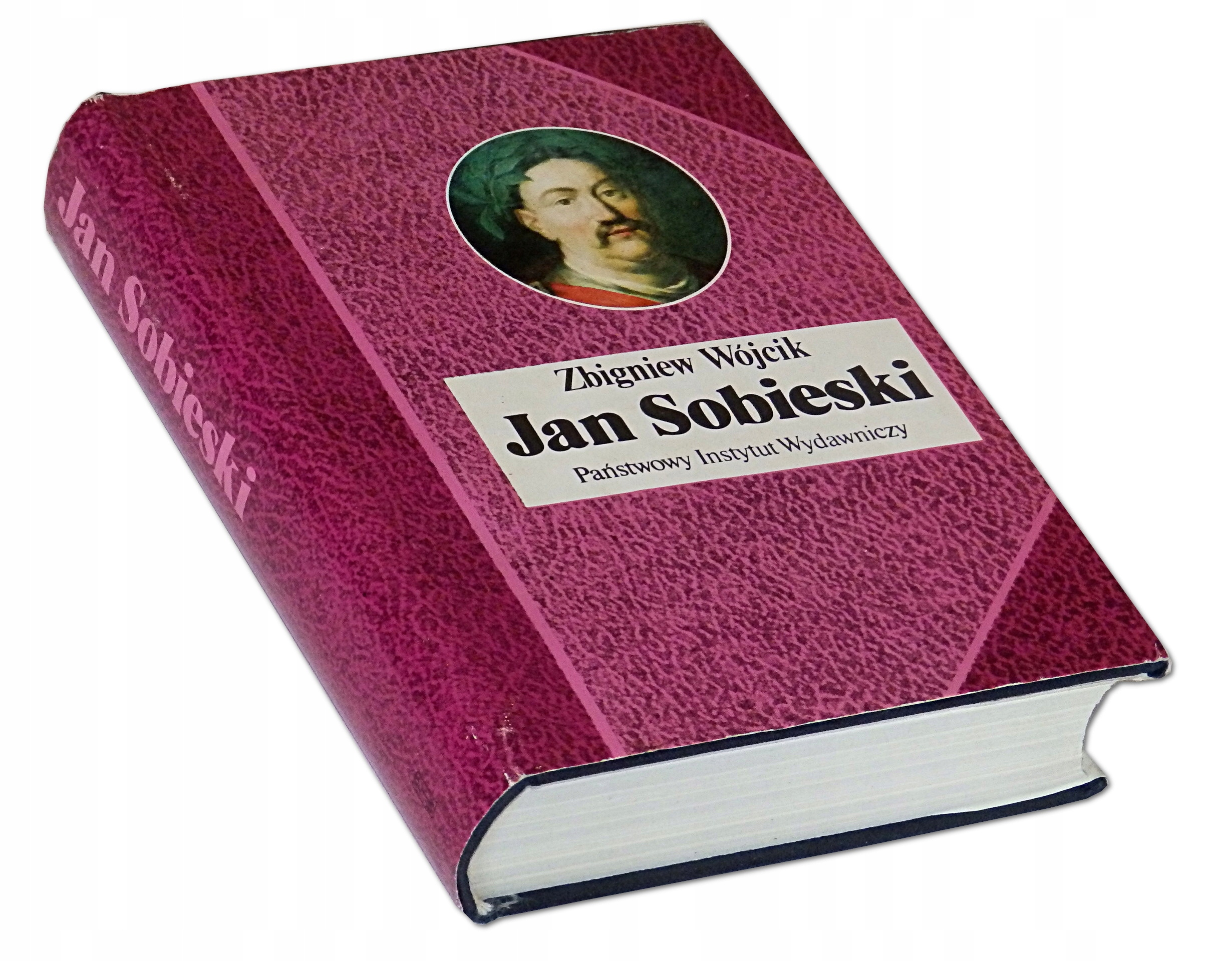 Jan Sobieski 1629-1696 - Zbigniew Wójcik Biografia