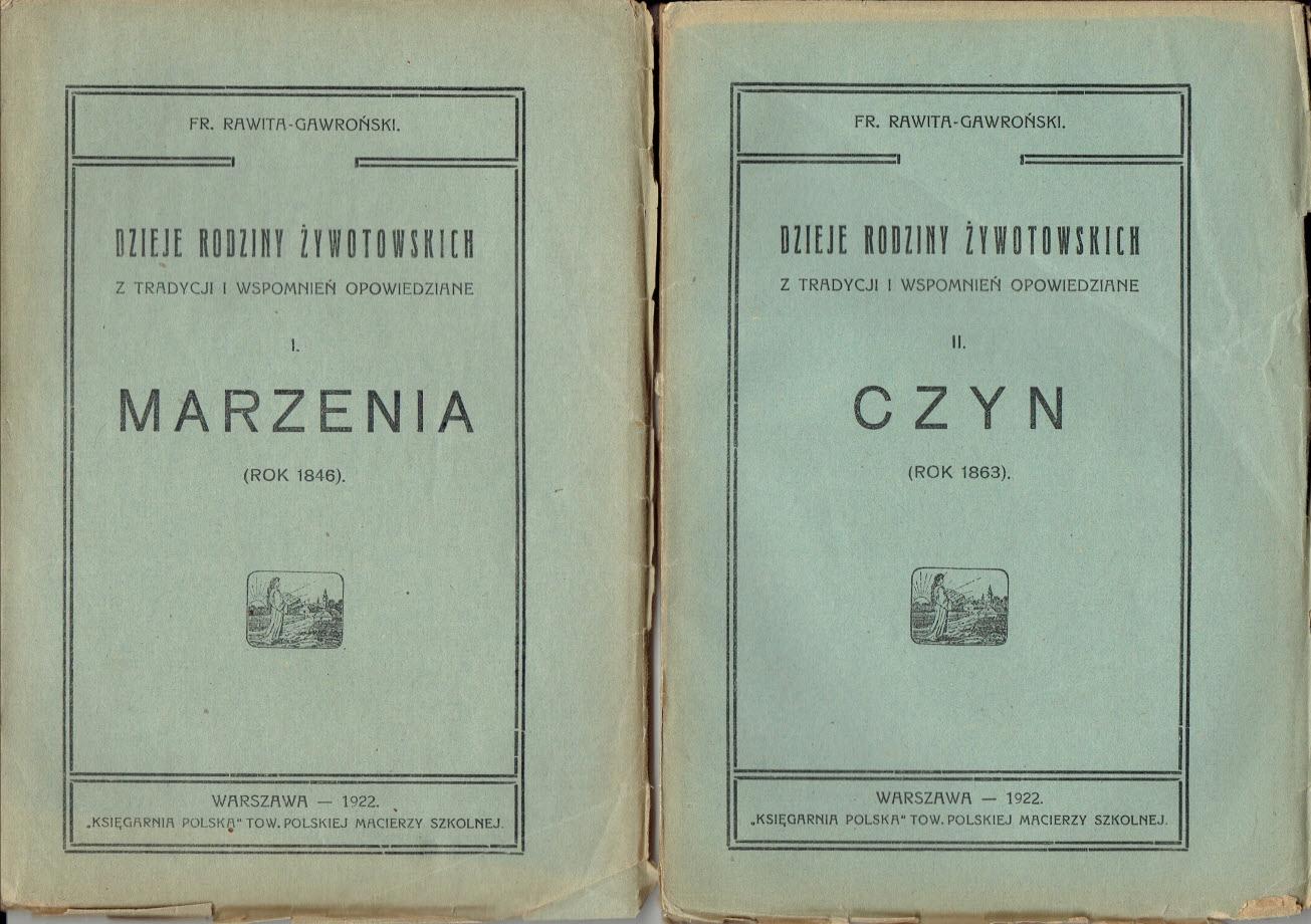 Franciszek RAWITA-GAWROŃSKI ROK 1846 + ROK 1863