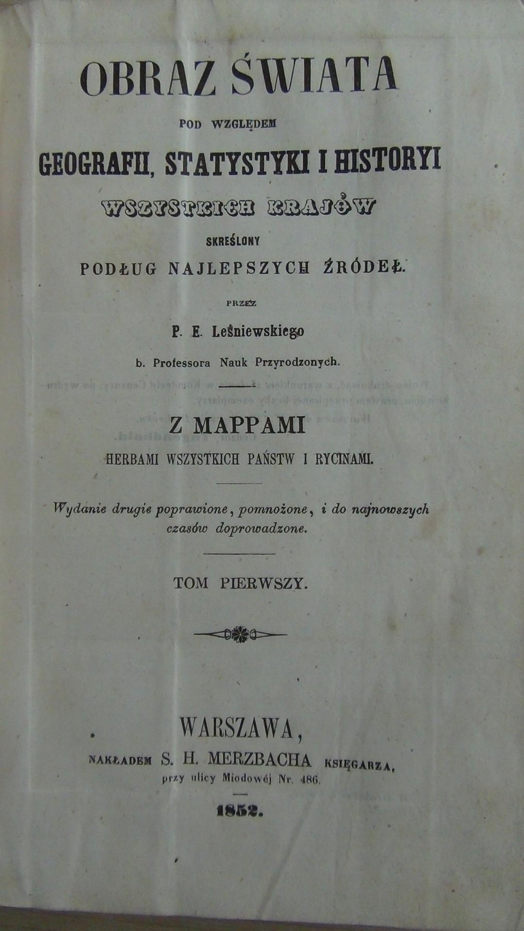 OBRAZ ŚWIATA - Tom1 - Leśniewski 1852 - mapy herby