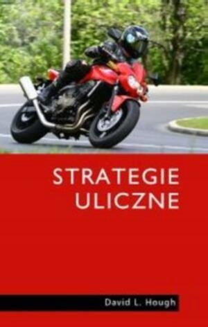 STRATEGIE ULICZNE, DAVID L. HOUGH