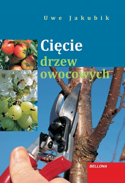 OUTLET Cięcie drzew owocowych. Uwe Jakubik