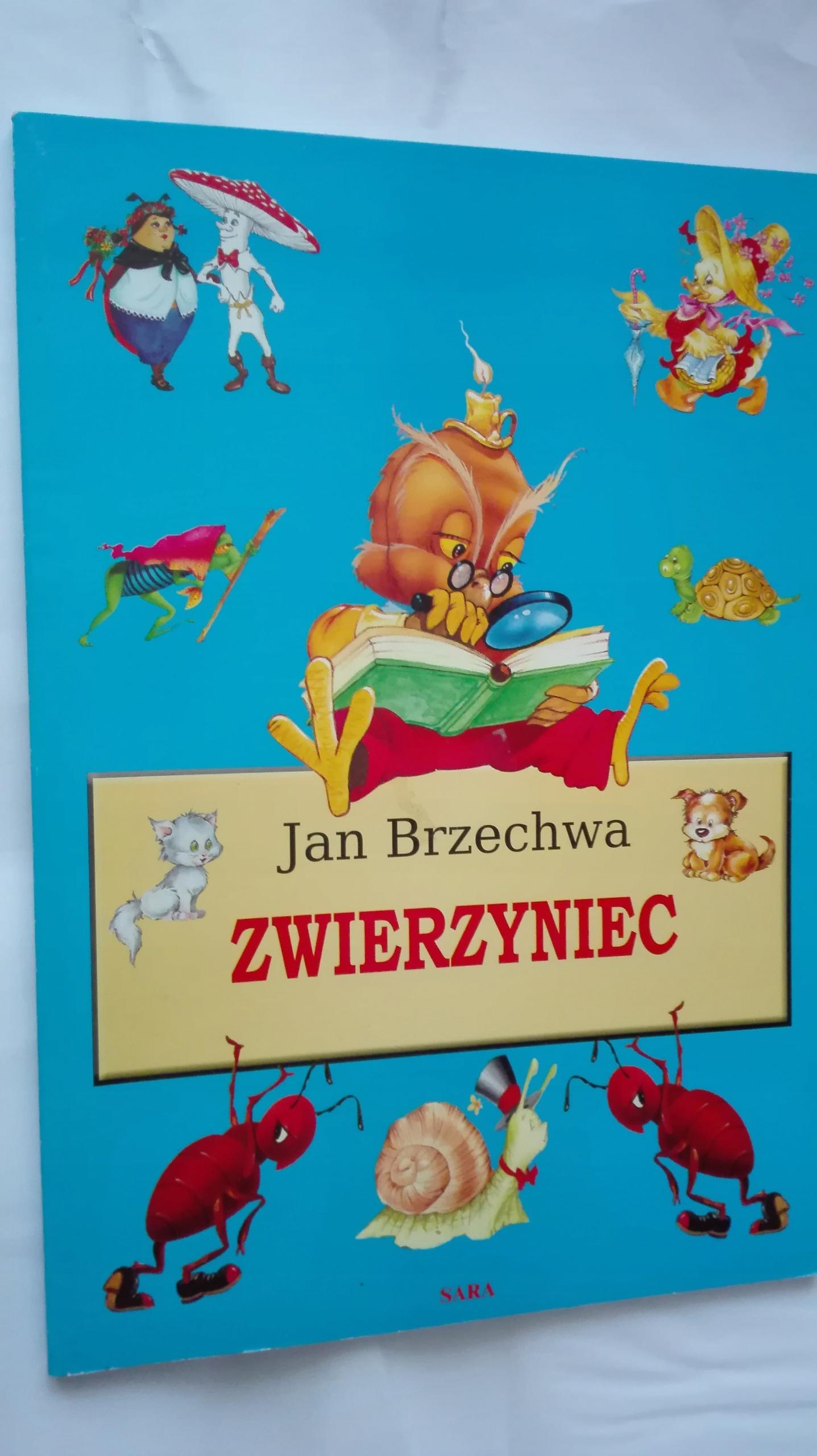 Zwierzyniec Jan Brzechwa Wydawnictwo Sara Wiersze