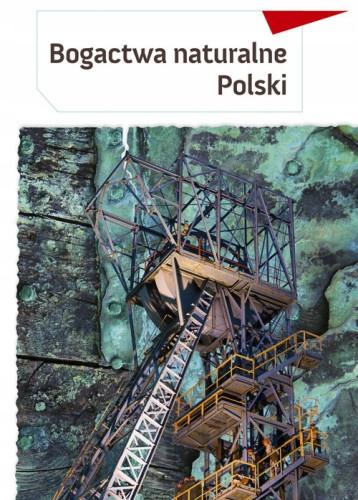Bogactwa naturalne Polski - Małgorzata Mroczkowska