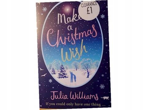 Make a Christmas Wish - Julia Williams2015 24h wys