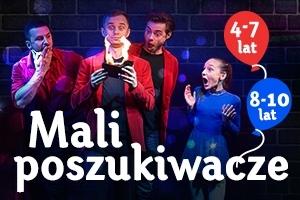MALI POSZUKIWACZE - bilet dl... - 2019-03-17 11:00