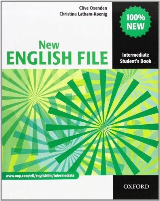 Clive Oxenden New English File Intermediate Studen