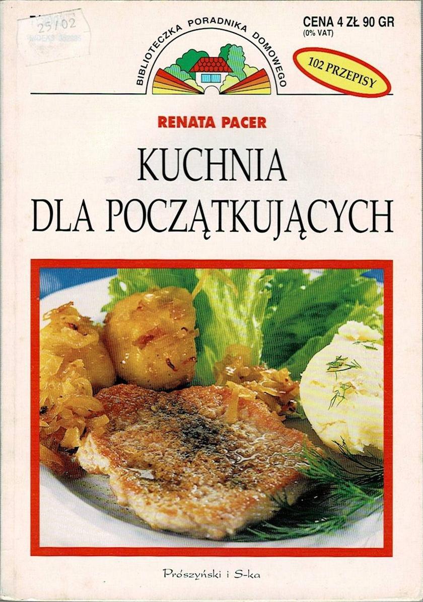 Pacer Kuchnia Dla Początkujących 102 Przepisy 7747046967