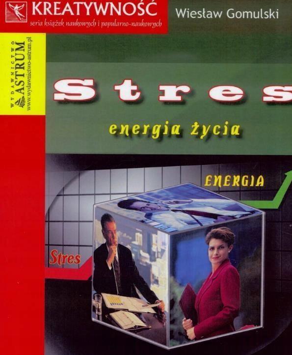 STRES- ENERGIA ŻYCIA, PRACA ZBIOROWA