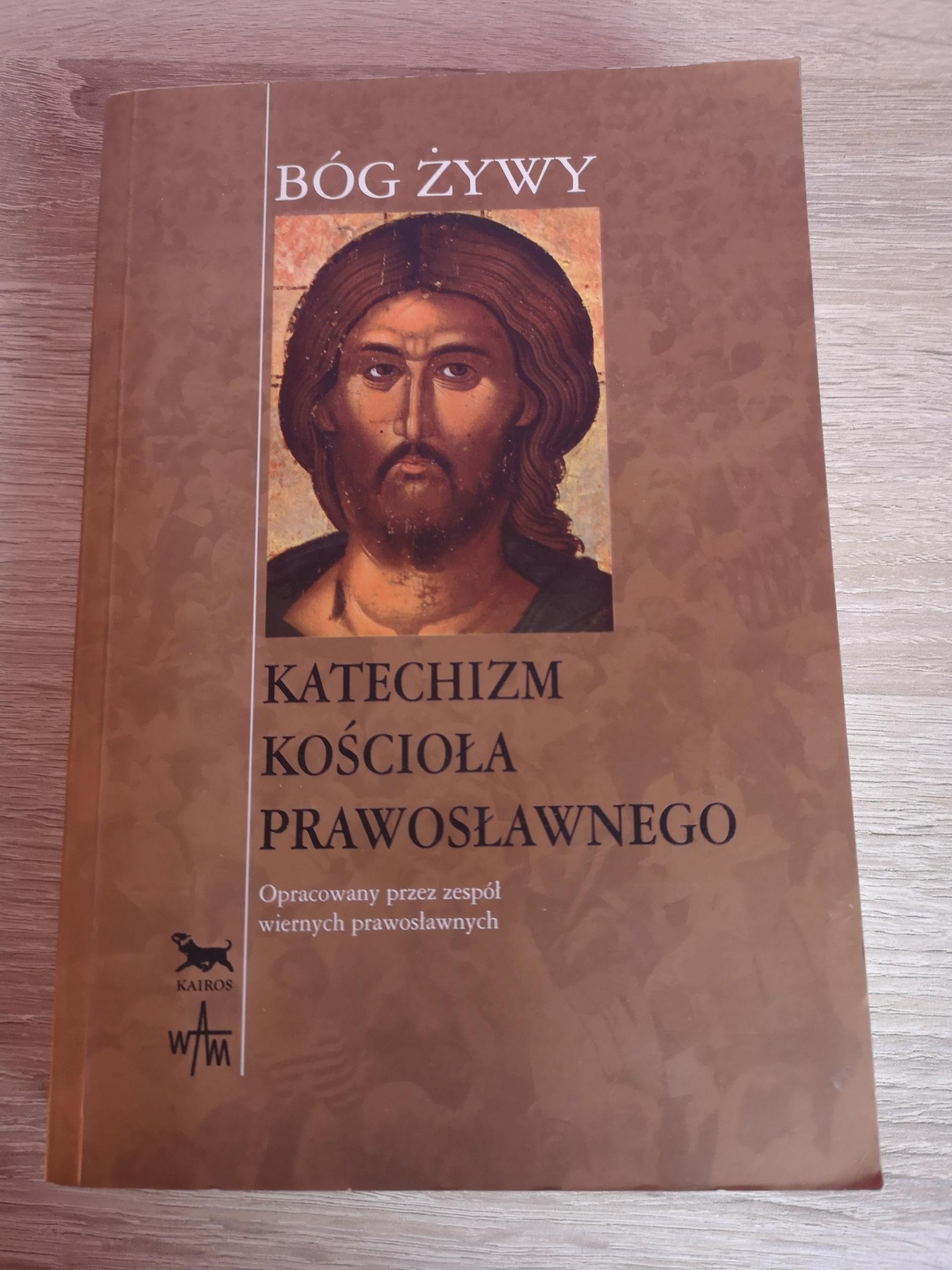 Bóg żywy - Katechizm kościoła prawosławnego