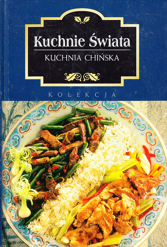 Kuchnia Chińska Kuchnie świata Kolekcja 7917932232