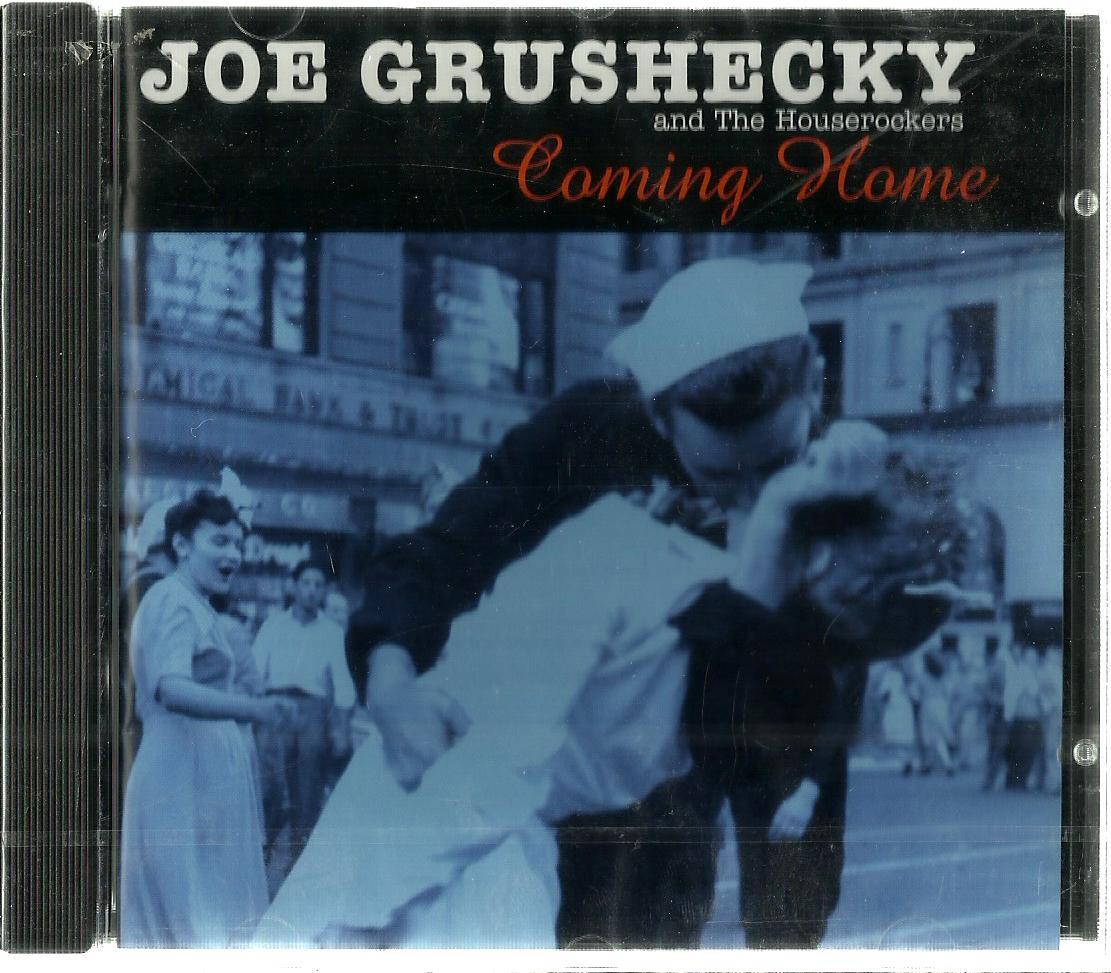 JOE GRUSHECKY AND THE HOUSEROCKERS COMING HOME CD
