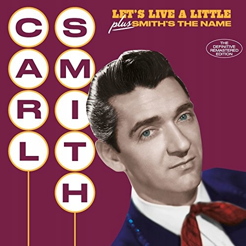 CD Smith, Carl - Let`s Live A Little/.. .. Smith`s
