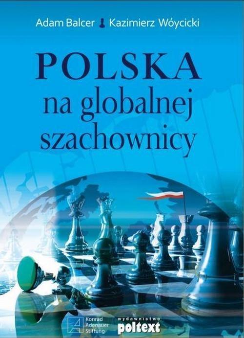 Polska na globalnej szachownicy Balcer Adam, Wóyci