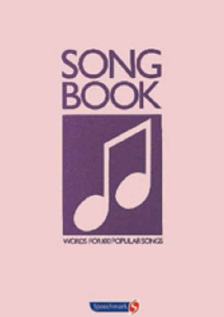 Song Book: Words for 100 Popular Songs