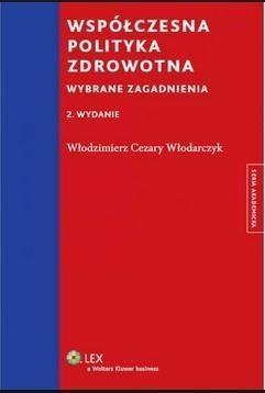 WSPÓŁCZESNA POLITYKA ZDROWOTNA W.2